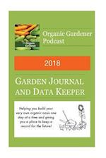 2018 Garden Journal and Data Keeper