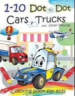 1-10 Dot to Dot Cars, Trucks and Other Vehicles Coloring Book for Kids