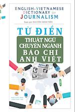 Từ điển Thuật Ngữ Chuyen Nganh Bao Chi - English Vietnamese Dictionary of Journalism