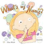 What's My Name? Daleyza