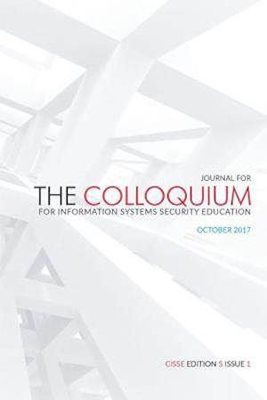 Journal of the Colloquium for Information System Security Education (Cisse)