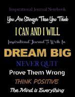 Inspirational Journal - Notebook - Dream Big
