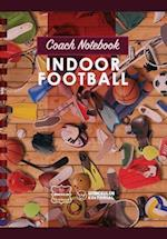 Coach Notebook - Indoor Football