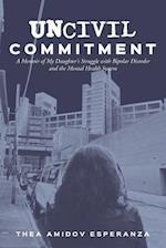 Uncivil Commitment