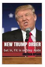 New Trump Order