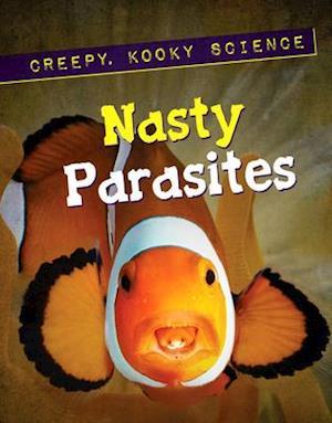 Nasty Parasites