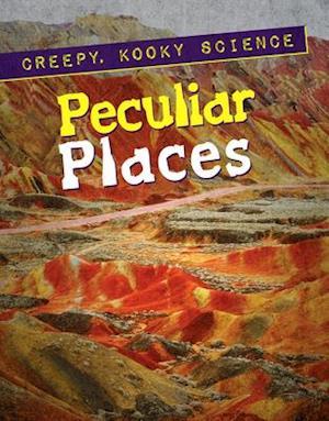 Peculiar Places