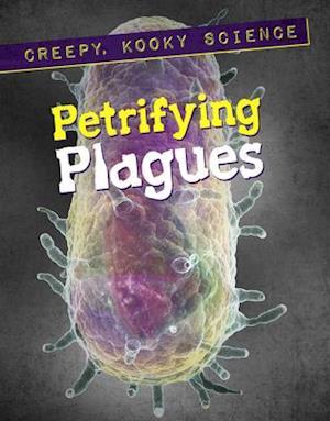 Petrifying Plagues