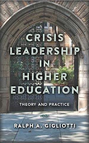 Crisis Leadership in Higher Education