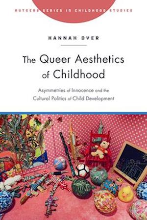 The Queer Aesthetics of Childhood