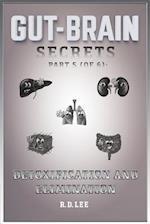 Gut-Brain Secrets, Part 5