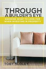 Through a Builder's Eye