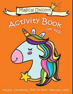 Magical Unicorn Activity Book for Kids