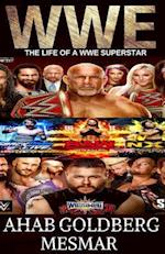 The Life of a Wwe Superstar