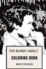 Ted Bundy Adult Coloring Book