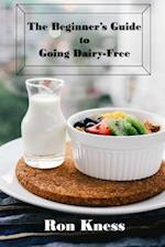 The Beginner's Guide to Going Dairy-Free