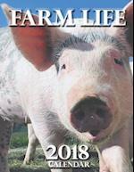 Farm Life 2018 Calendar (UK Edition)