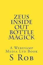 Zeus Inside Out Bottle Magick