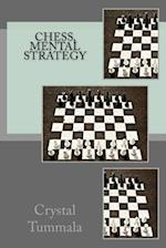 Chess, Mental Strategy