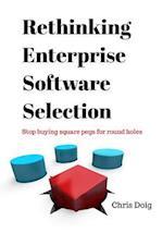 Rethinking Enterprise Software Selection