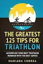 The Greatest 125 Tips for Triathlon