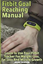 Fitbit Goal Reaching Manual