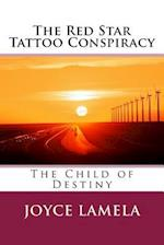 The Red Star Tattoo Conspiracy