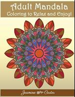 Adult Mandala Coloring to Relex and Enjoy!