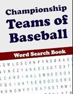 Championship Teams of Baseball Word Search Book