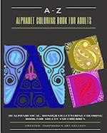 A-Z Alphabet Coloring Book for Adults