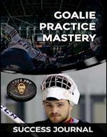 Goalie Practice Mastery Journal