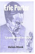 Eric Porter - La Passion Et Le Secret ]+