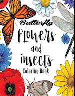 Butterfly Flowers and Insects Coloring Book