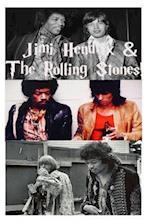 Jimi Hendrix & the Rolling Stones!