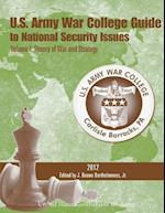 U.S. Army War College Guide to National Security Issues Volume I