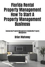 Florida Rental Property Management How to Start a Property Management Business