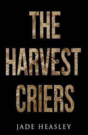 The Harvest Criers