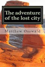 The Adventure of the Lost City