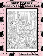 Cat Party Children's and Adult Coloring Book