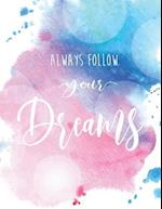 Always Follow Your Dream