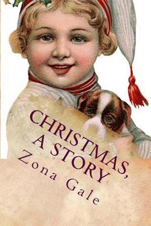 Christmas, a Story