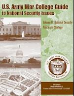 U. S. Army War College Guide to National Security Issues Volume II