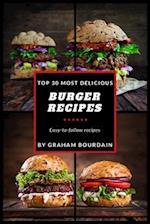 Top 30 Most Delicious Burger Recipes