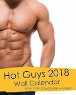 Hot Guys 2018 Wall Calendar