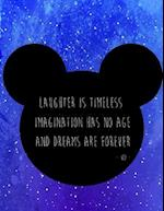Laughter Is Timeless Imagination, Kids Inspiration Quote Journal, Mix 90p Dotted Grid 20p Lined Ruled,8.5x11 In,110 Undated Pages
