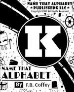 Name That Alphabet