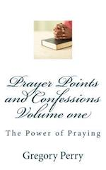 Prayer Points and Confessions Volume One