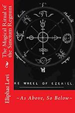 The Magical Ritual of the Sanctum Regnum