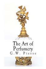 The Art of Perfumery