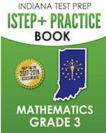 Indiana Test Prep Istep+ Practice Book Mathematics Grade 3
